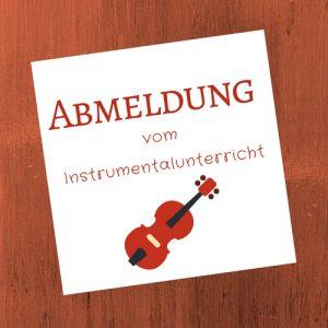 Abmeldung vom Instrumentalunterricht